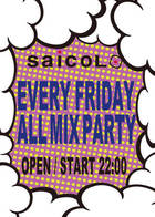 EVERY FRIDAY ALL MIX PARTY
